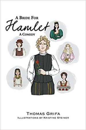 A Bride for Hamlet: A Comedy