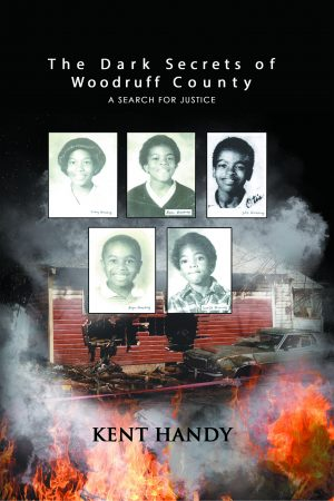 The Dark Secrets of Woodruff County: A Search for Justice